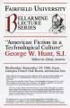 American fiction in a technological culture - Rev. George W. Hunt, S.J.