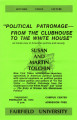 Political patronage - from the clubhouse to the White House
