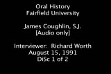 Coughlin, Rev. James H., S.J. - Oral History (video interview - audio only) - Part 1